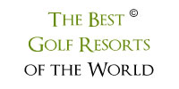 The Best Golf Resorts of the World